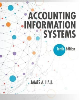 Accounting Information Systems by James Hall