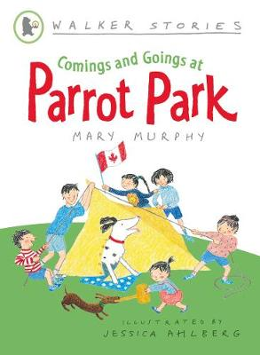 Comings and Goings at Parrot Park by Mary Murphy