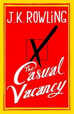Casual Vacancy by J. K. Rowling