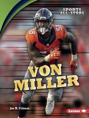 Von Miller by M., Fishman Jon