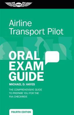 Airline Transport Pilot Oral Exam Guide book