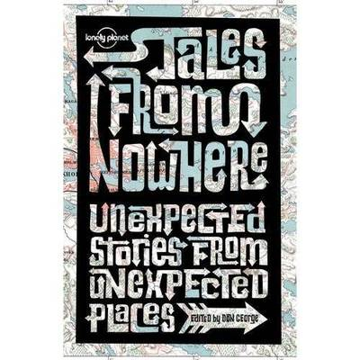 Tales from Nowhere by Simon Winchester