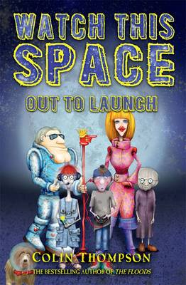 Watch This Space 1 by Colin Thompson