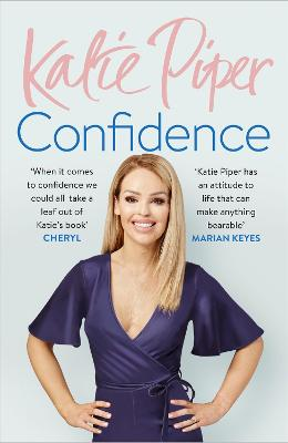 Confidence: The Secret by Katie Piper
