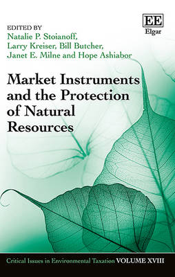 Market Instruments and the Protection of Natural Resources by Natalie P. Stoianoff