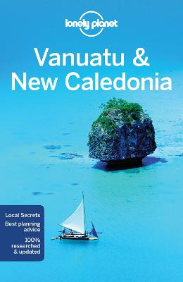 Lonely Planet Vanuatu & New Caledonia by Lonely Planet