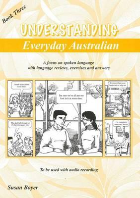 Understanding Everyday Australian. book