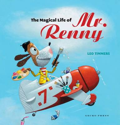 Magical Life of Mr Renny by Leo Timmers