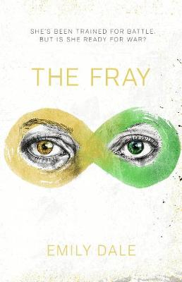 The Fray by Emily Dale