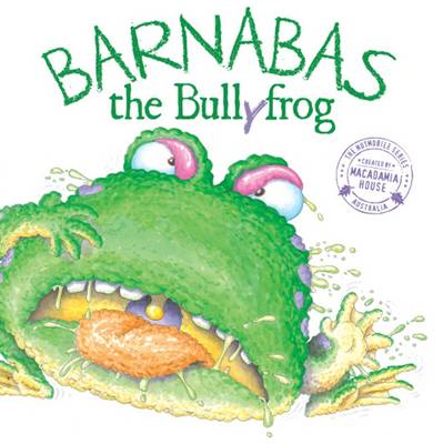 Barnabas the Bullyfrog by Em Horsfield
