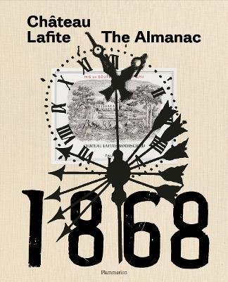 Chateau Lafite: The Almanac by Saskia de Rothschild