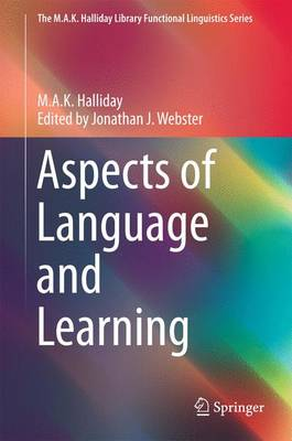 Aspects of Language and Learning by M. A. K. Halliday
