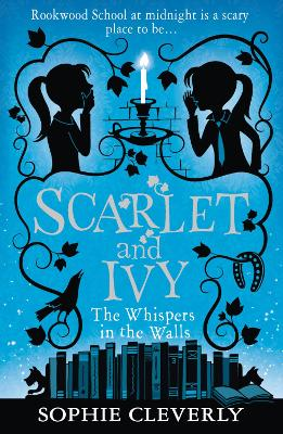 Whispers in the Walls by Sophie Cleverly