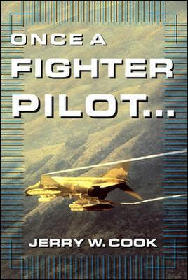 Once A Fighter Pilot book