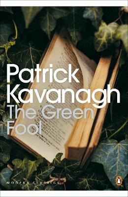 The Green Fool by Patrick Kavanagh