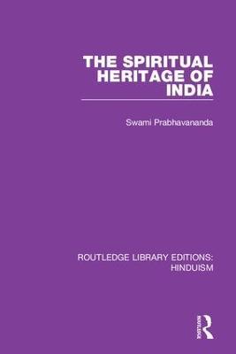 The Spiritual Heritage of India book
