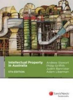 Intellectual Property in Australia by Judith Bannister