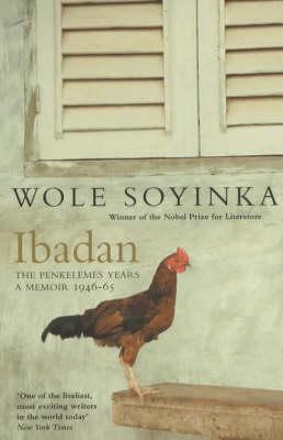 Ibadan by Wole Soyinda