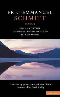 Schmitt Plays by Eric-Emmanuel Schmitt