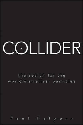 Collider by Paul Halpern