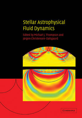 Stellar Astrophysical Fluid Dynamics book
