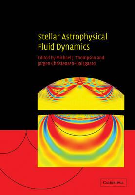 Stellar Astrophysical Fluid Dynamics book