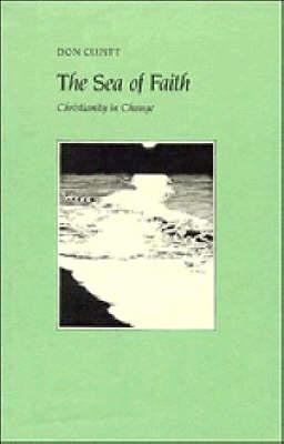 Sea of Faith by Don Cupitt