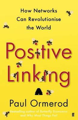 Positive Linking by Paul Ormerod