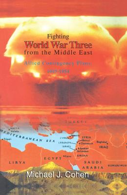 Fighting World War Three from the Middle East book