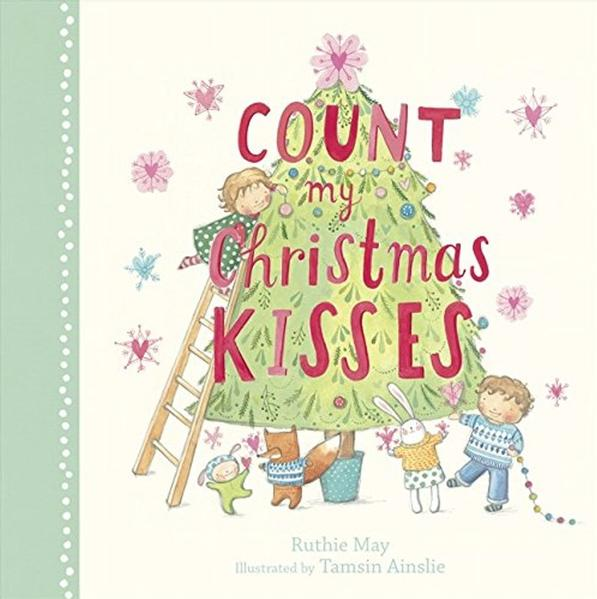 Count My Christmas Kisses book