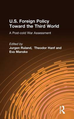 U.S. Foreign Policy Toward the Third World by Jurgen Ruland