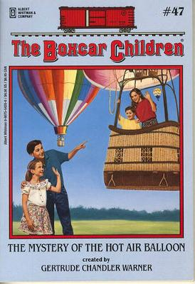 The Mystery of the Hot Air Balloon by Gertrude Chandler Warner