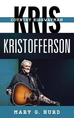 Kris Kristofferson by Mary G. Hurd