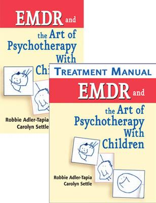 EMDR and the Art of Psychotherapy with Children by Robbie Adler-Tapia