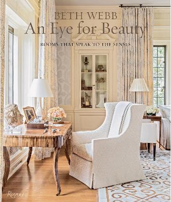 Beth Webb: An Eye for Beauty by Beth Webb