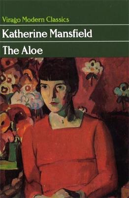 The Aloe by Katherine Mansfield