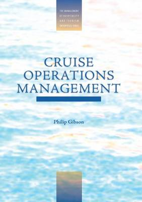 Cruise Operations Management by Philip Gibson