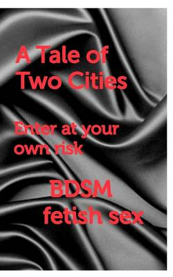 A Tale of Two Cities by Ghost Writer