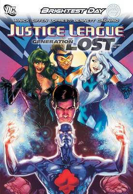 Justice League Generation Lost HC Vol 01 by Judd Winick
