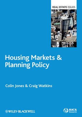 Housing Markets and Planning Policy by Colin A. Jones