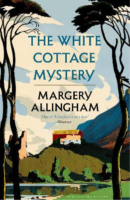 White Cottage Mystery by Margery Allingham