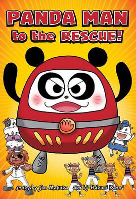 Panda Man to the Rescue! by Sho Makura