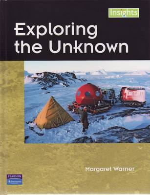 Insights: Exploring the Unknown by Margaret Warner