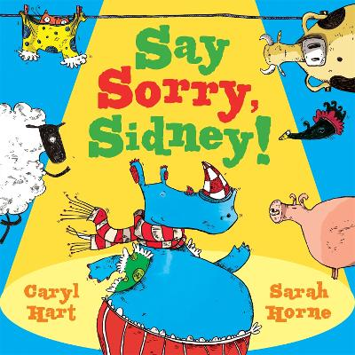 Say Sorry Sidney by Caryl Hart