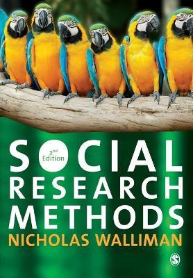 Social Research Methods by Nicholas Walliman