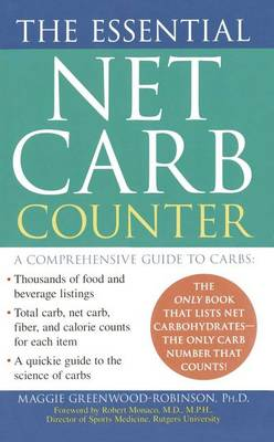 The Essential Net Carb Counter by PH D Maggie Greenwood-Robinson