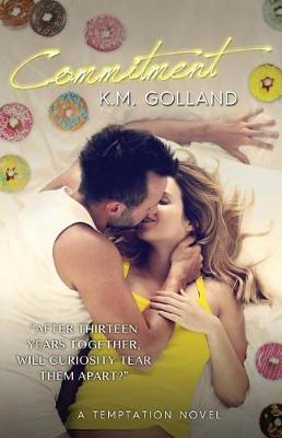 Commitment by K. M. Golland