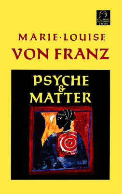 Psyche And Matter book