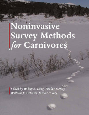 Noninvasive Survey Methods for Carnivores by Robert A. Long