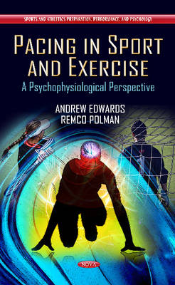 Pacing in Sport & Exercise by Andrew Edwards